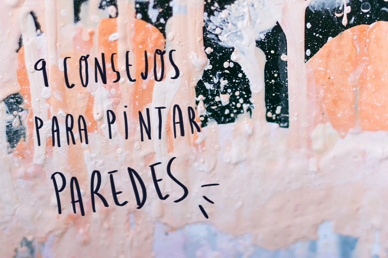 Nueve consejos para pintar paredes de forma f cil - Consejos para pintar paredes ...